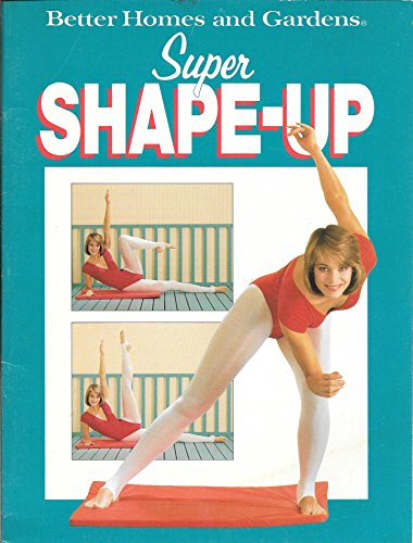 Better Homes and Gardens Super Shape-up