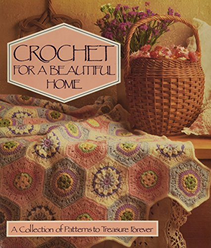 9780696023071: Crochet for a Beautiful Home