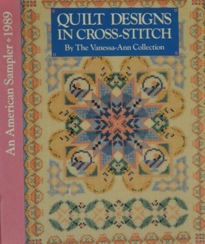9780696023217: Quilt Designs in Cross-Stitch (An American Sampler 1989)