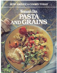 9780696023491: Woman's Day Pasta and Grains (How America Cooks Today)