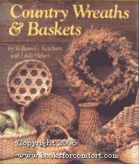 Country Wreaths and Baskets: William C., Jr.