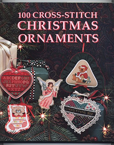 9780696023606: 100 Cross Stitch Christmas Ornaments