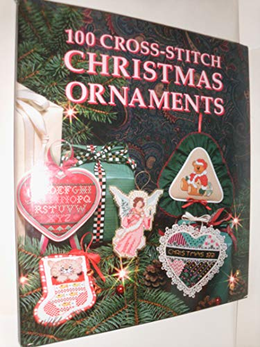 9780696023606: 100 Cross-Stitch Christmas Ornaments