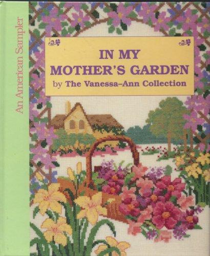 9780696023767: In My Mother's Garden