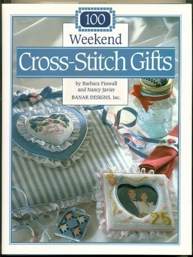 9780696023866: 100 Weekend Cross-Stitch Gifts