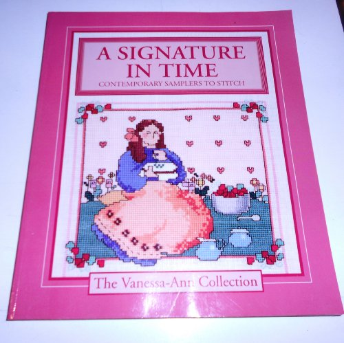 9780696023934: A Signature in Time: Contemporary Samplers to Stitch