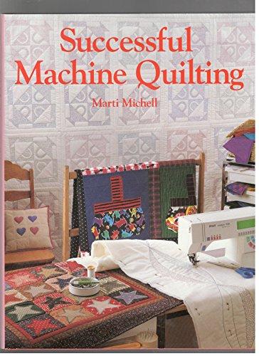 9780696024009: Successful Machine Quilting
