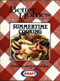 9780696024092: Better Homes and Gardens Summertime Cooking