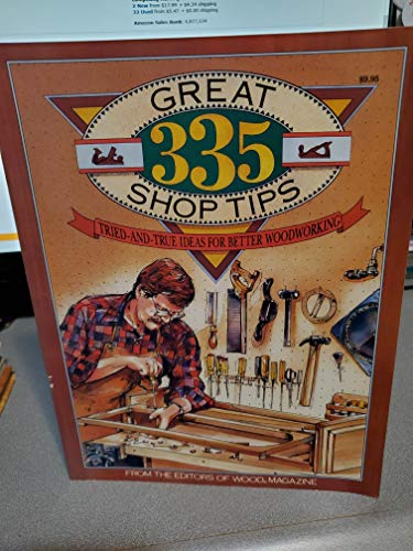 335 Great Shop Tips