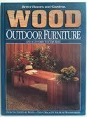 9780696024726: Wood Outdoor Furniture (Better Homes & Gardens)