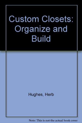 9780696025006: Custom Closets: Organize and Build
