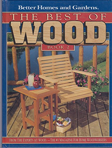 9780696046537: Better Homes and Gardens the Best of Wood Book 2