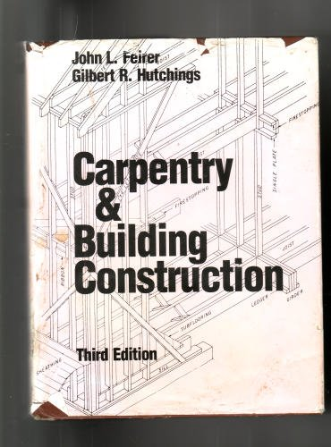 9780696110047: Carpentry and Building Construction