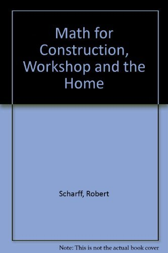 Math for Construction, Workshop and the Home