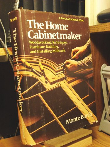 9780696111044: The Home Cabinetmaker