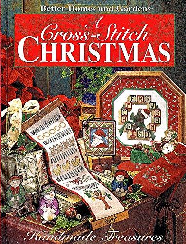 9780696200373: A Cross Stitch Christmas: Handmade Treasures (Better Homes and Gardens)