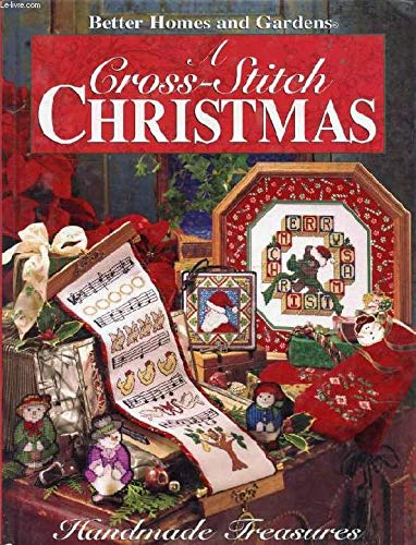 9780696200373: A Cross Stitch Christmas: Handmade Treasures (Better Homes and Gardens)
