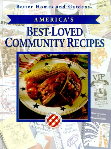 9780696200953: Better Home and Gardens America's Best-Loved Community Recipes