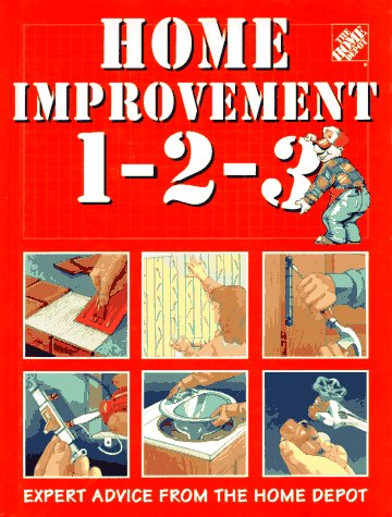 9780696201684: Home Improvement 1-2-3: Expert Advice from the Home Depot