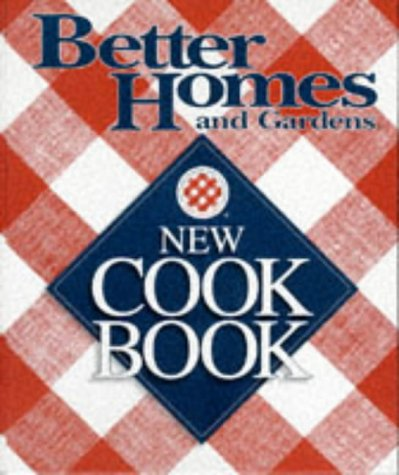 9780696201882: Better Homes and Gardens New Cook Book (Three Ring Binder Edition)
