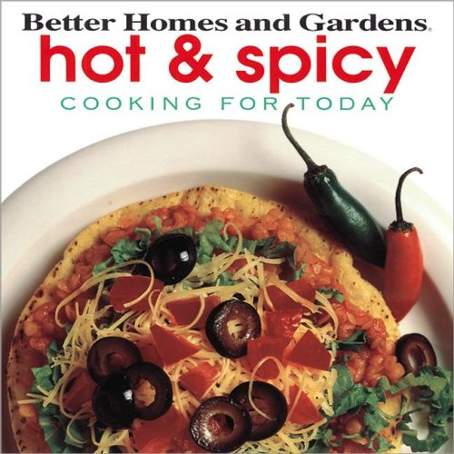 9780696202216: Hot & Spicy (Cooking for Today)