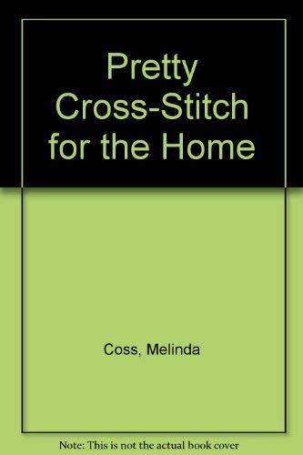 9780696202759: Pretty Cross-Stitch for the Home
