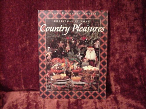 9780696203602: Better Homes and Gardens Country Pleasures: Christmas at Home