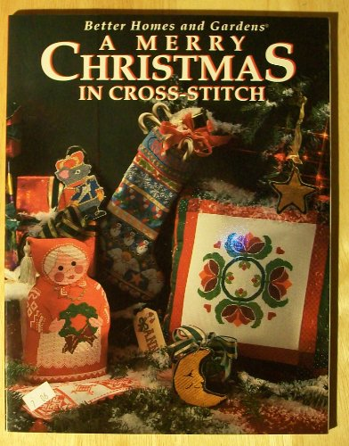 9780696203619: Better Homes and Gardens: A Merry Christmas in Cross-Stitch