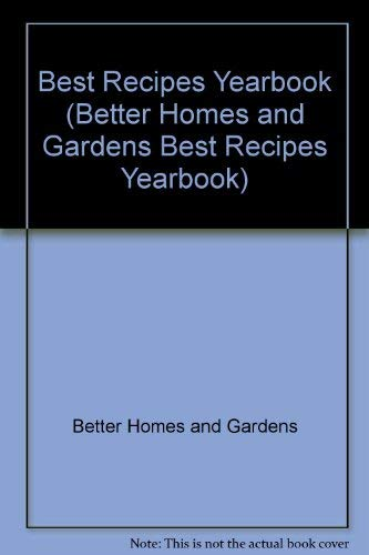 9780696204265: Better Homes and Gardens Best Recipes Yearbook