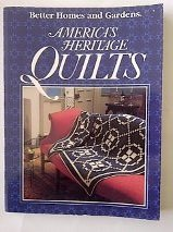 9780696204487: Better Homes and Gardens America's Heritage Quilts