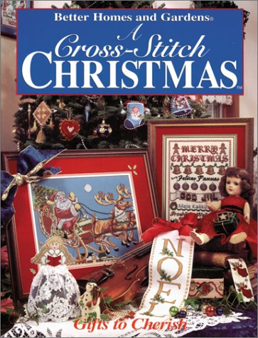 9780696204791: Better Homes and Gardens: A Cross-Stitch Christmas : Handmade Treasures