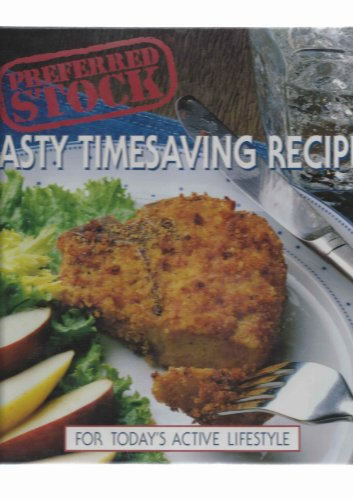 Preferred Stock: Tasty Timesaving Recipes For Today's: Better Homes And