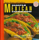 9780696206214: Better Homes and Gardens: Simple Mexican Cooking