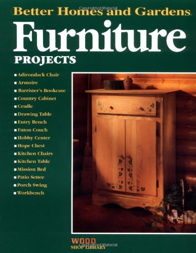 9780696206306: Furniture Projects (Better Homes and Gardens Wood Shop Library)