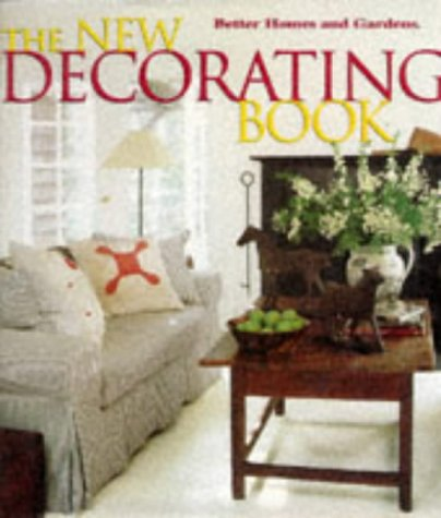 9780696206368: The New Decorating Book (Better Homes and Gardens(R))