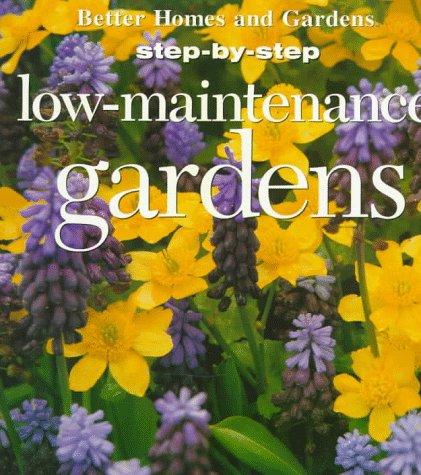 Low-Maintenance Gardens: Taylor, Patricia