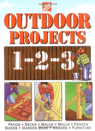 9780696206733: The Home Depot Outdoor Projects 1-2-3 (Home Depot ... 1-2-3)