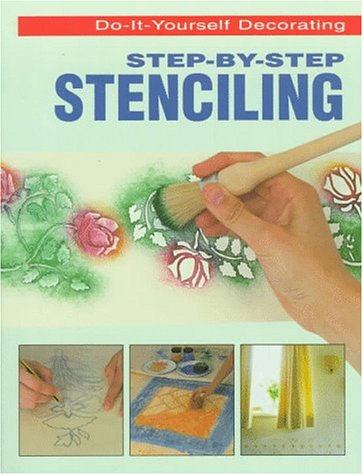Step-By-Step Stenciling: Knott, Paula, Knott,