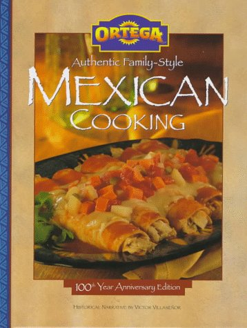 9780696206979: Ortega Authentic Family-Style Mexican Cooking
