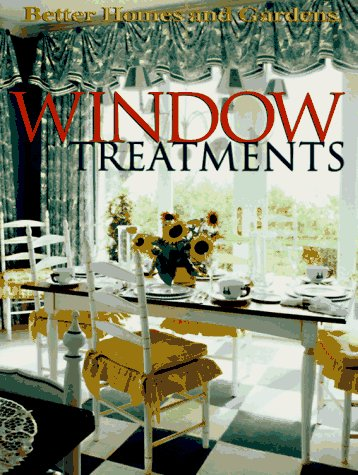 9780696207303: Window Treatments (Better Homes & Gardens)