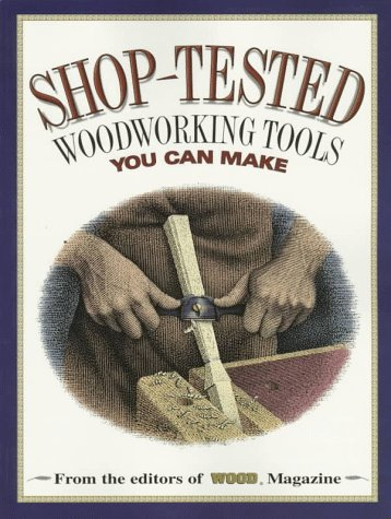 9780696207457: Shop-Tested Woodworking Tools You Can Make