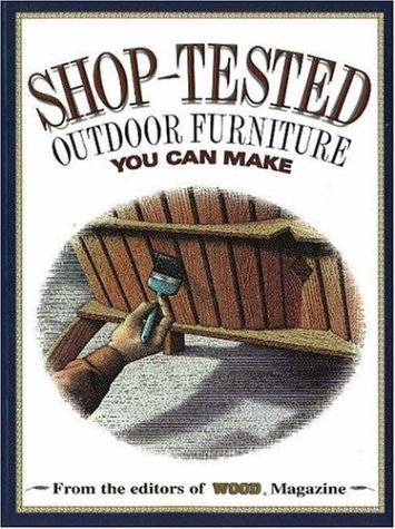 9780696207464: Shop-Tested Outdoor Furniture You Can Make (Wood Book)