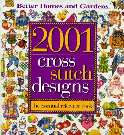 9780696207808: 2001 Cross Stitch Designs: The Essential Reference Book (Better Homes & Gardens)