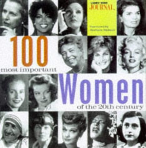 100 Most Important Women of the 20th: Kevin Markey; Editor-Lorraine