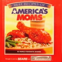 Best Recipes of America's Moms: From Sears and