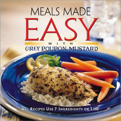 9780696208416: Meals Made Easy With Grey Poupon Mustard