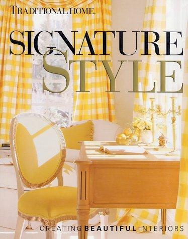 9780696208461: Signature Style: Creating Beautiful Interiors