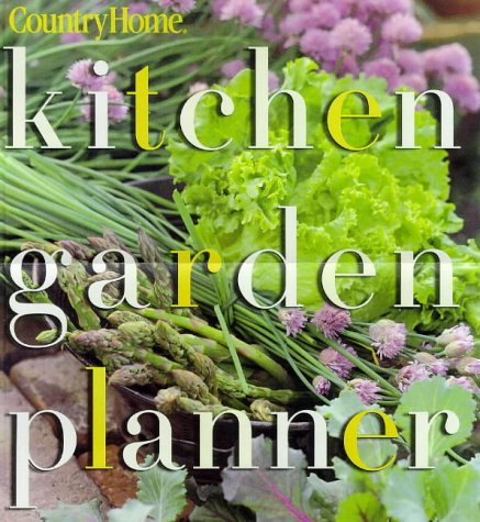 9780696209239: Kitchen Garden Planner (Country Home)