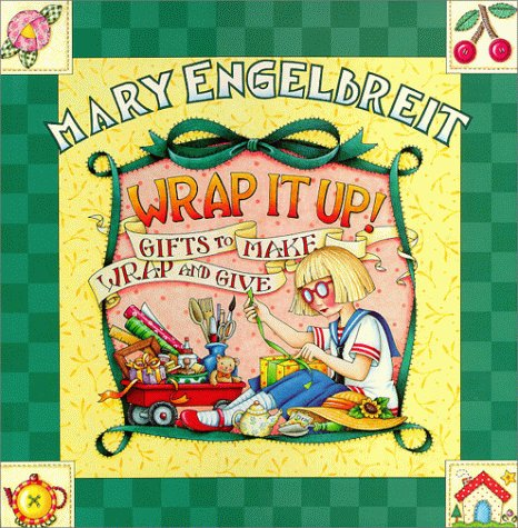 9780696209277: Mary Engelbreit Wrap It Up Gifts to Make Wrap and Give