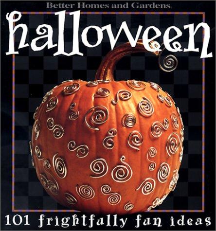 9780696209758: Halloween: 101 Frightfully Fun Ideas